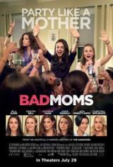 Лоши майки / Bad Moms 2016