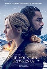 Планината помежду ни / The Mountain Between Us 2017